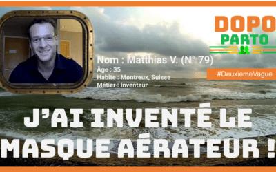 Matthias V. – 35 ans,  Inventeur,  Montreux, Suisse
